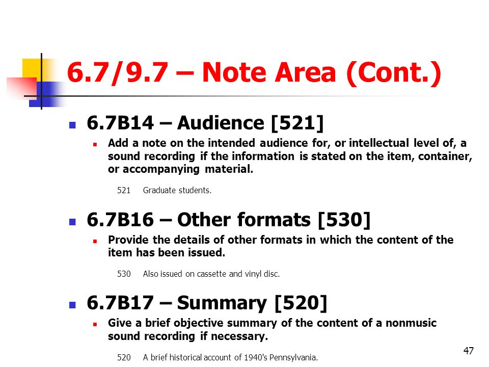 6.7/9.7 – Note Area (Cont.) 6.7B14 – Audience [521]